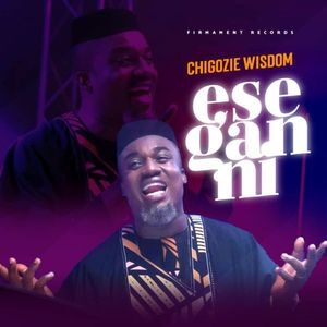 Download Ese Gan Ni By Chigozie Wisdom