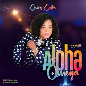 Download Alpha and Omega By Chiny Ezike