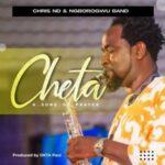Chris ND - Cheta Ft. Ngborogwu Band