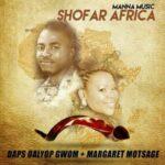 Daps Dalyop Gwom - I Belong Ft. Margaret Motsage