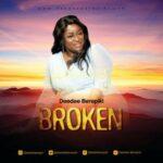 Deedee Berepiki - Broken [MP3 and Video]