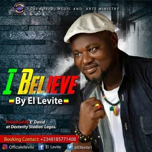 Download I Believe By El Levite