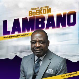 Download Lambano By Ekerete Jackson BOEKOM