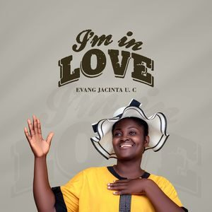 Download I'm In Love By Evang Jacinta UC