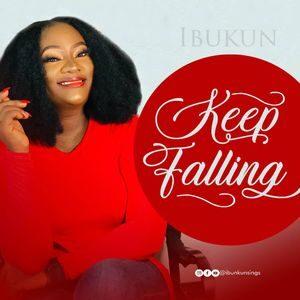 Download Keep Falling By Ibukun