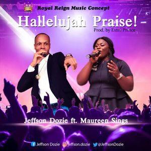 Download Halleluyah Praise By Jeffson Dozie Ft. Maureen Sings