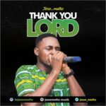 Jesse Mathz - Thank You Lord [MP3 Download]