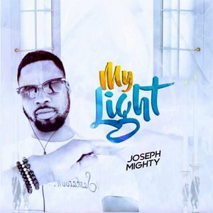 Download My Light By Joseph Mighty