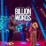 Limoblaze - Billion Words Ft. Onos Ariyo