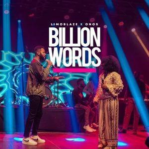 Download Billion Words By Limoblaze Ft. Onos Ariyo