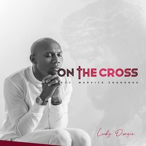 Download On The Cross By Lucky Osagie