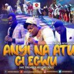Mr. M & Revelation - Anyi Na Atu Gi Egwu