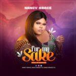 Nancy Grace - For My Sake [MP3 Download]