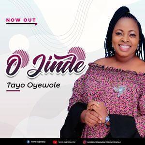Download O Jinde By Tayo Oyewole