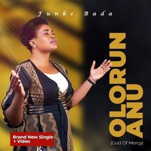 Download Olorun Aanu By Funke Bada