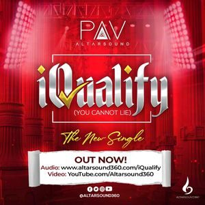 Download iQualify (You Cannot Lie) By PAV & Altarsound