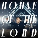 Phil Wickham - House Of The Lord [MP3, Video and Lyrics]