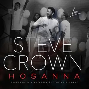 Download Hosanna By Steve Crown