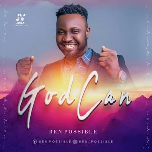 Download God Can By Ben Possible