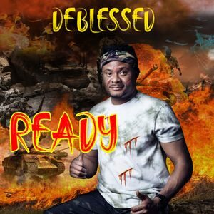 Download Ready By Deblessed