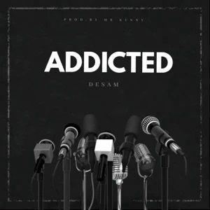 Download Addicted By Desam