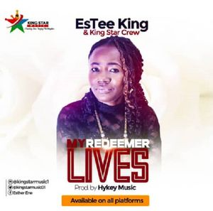 Download My Redeemer Lives By EsTee King