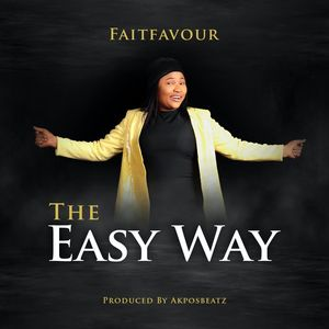 Download The Easy Way By FaitFavour