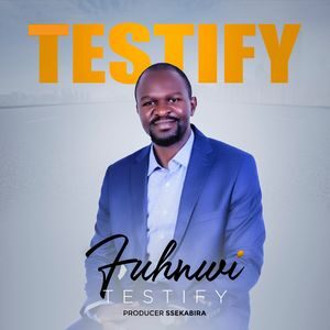 Download and Stream Testify Album By Fuhnwi