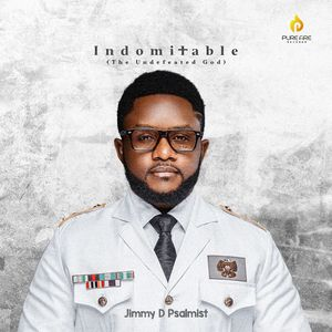 Download and Stream Indomitable By Jimmy D Psalmist
