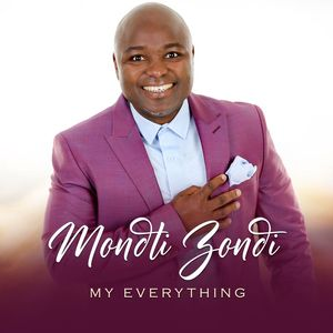 Download and Stream My Everything EP By Mondli Zondi