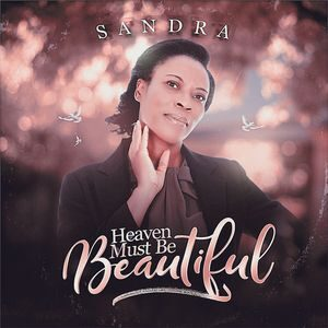 Download Heaven Must Be Beautiful By Sandra