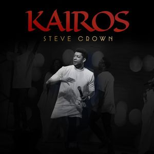 Download and Stream Kairos by Steve Crown