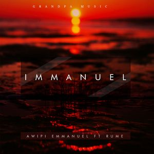 Download Immanuel By Awipi Emmanuel Ft. Rume