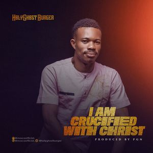 Download I Am Crucified With Christ By HolyGhostBurger