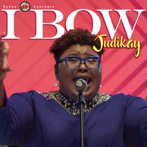 Download I Bow By Judikay