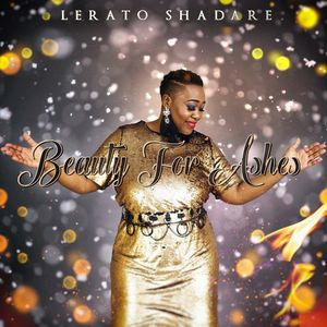 Download Beauty For Ashes By Lerato Shadare