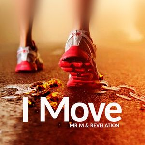 Download I Move By Mr. M & Revelation