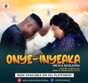 Download Onye Inye Aka By Mr. M & Revelation Ft. Tim Godfrey