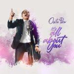 Osita Peter - Its All About You [MP3 and Lyrics]