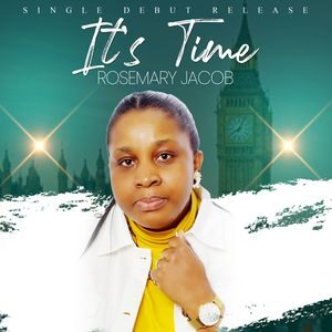 Download and Stream It's Time By Rosemary Jacob