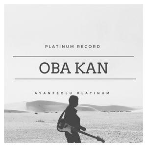 Download Oba Kan By Ayanfeolu Platinum