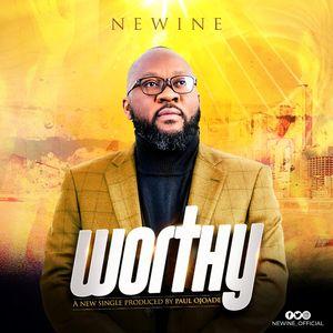Download Worthy By NeWine