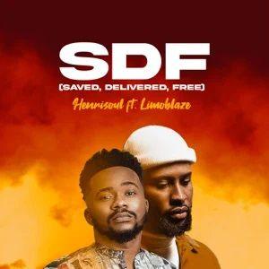 SDF (Saved, Delivered, Free) By Henrisoul Ft. Limoblaze