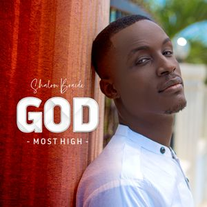 Download God Most High By Shalom Braide
