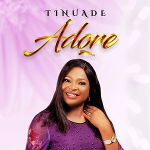 Download and Stream Adore Album By Tinuade