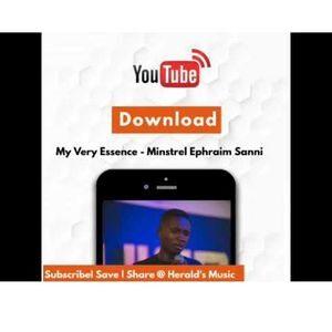 Download My Very Essence By Ephraim Sanni