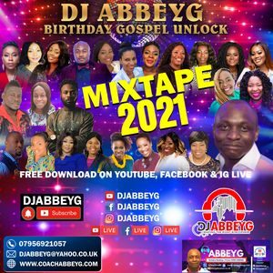 Download, Video and Stream Birthday Extraordinaire Mixtape By DJ Abbey G
