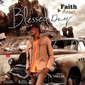 Download Blessed Day By Faith Adams