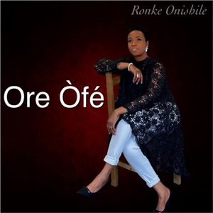 Download Ore Òfé By Ronke Onishile