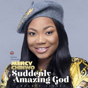 Download Amazing God By Mercy Chinwo